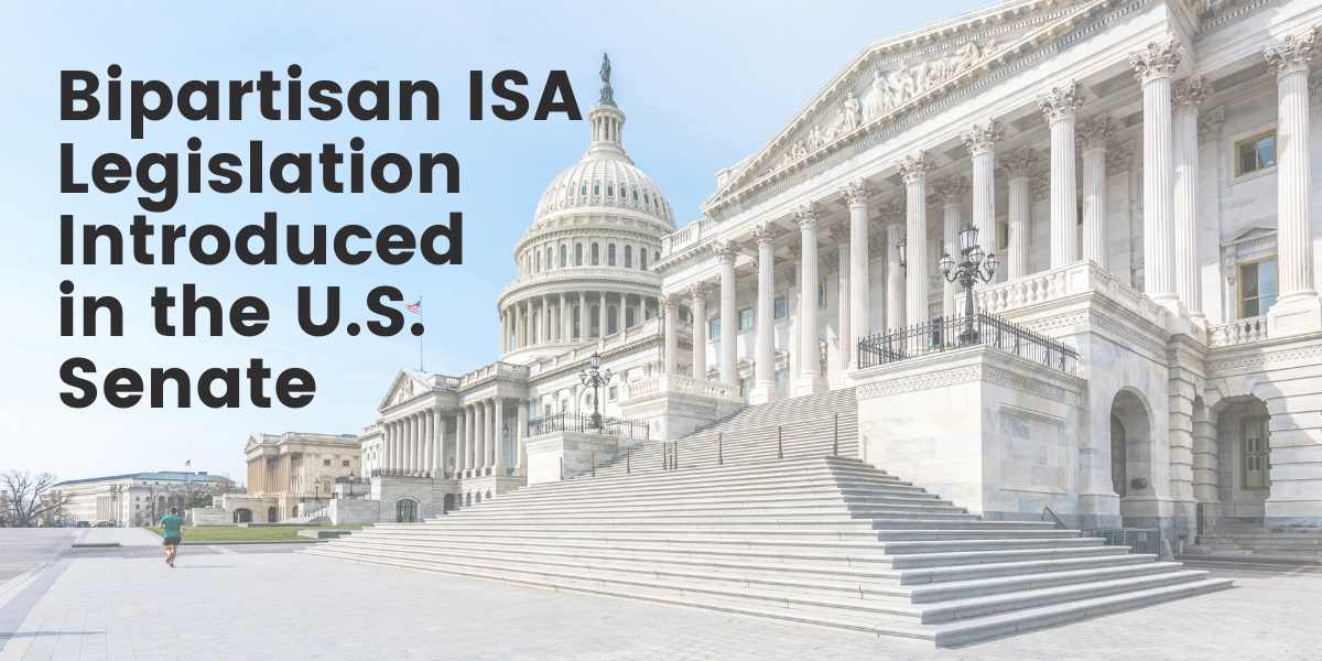 """Capitol Building with Title: """"Bipartisan ISA Legislation Introduced in the U.S. Senate"""""""