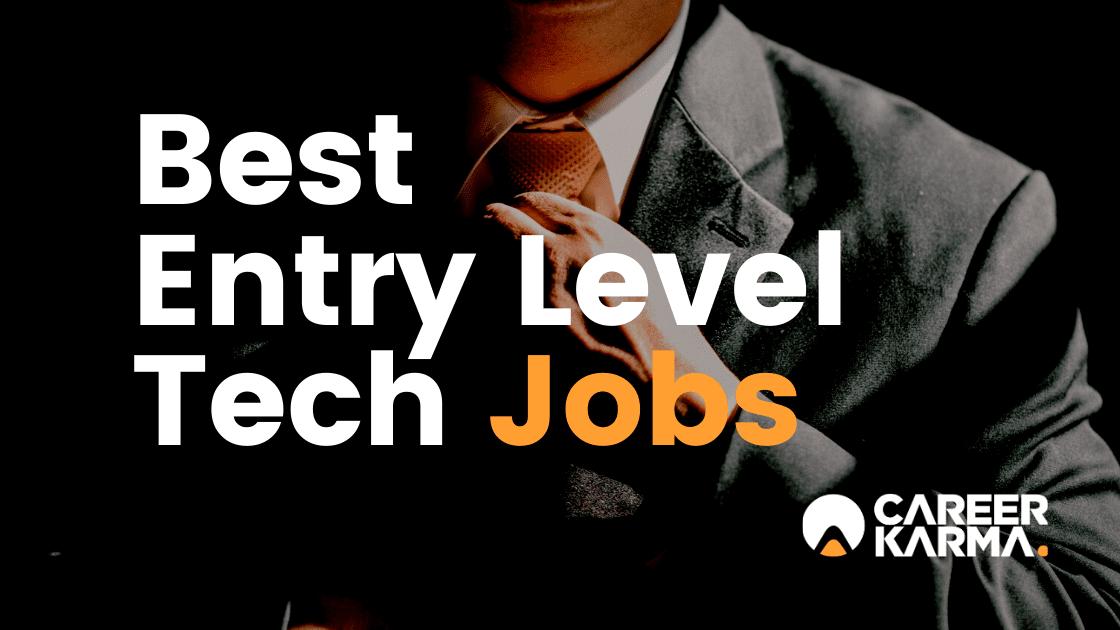 Best Entry Level Tech Jobs