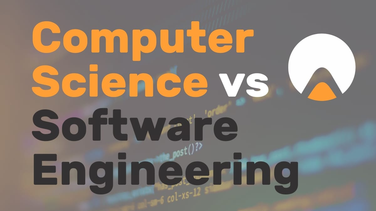 Computer Science Vs Software Engineering Career Karma