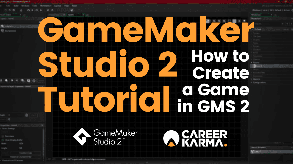 Gamemaker Studio 2 Tutorial A Simple Guide To Gms 2 Career Karma