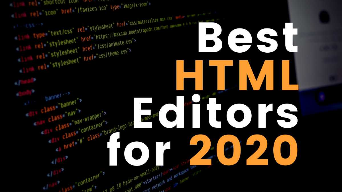 Best HTML Editors for 2020