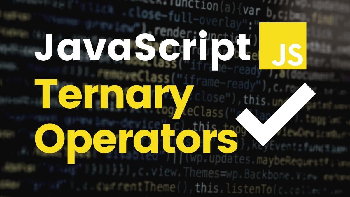How to Use Ternary Operators in JavaScript   Career Karma