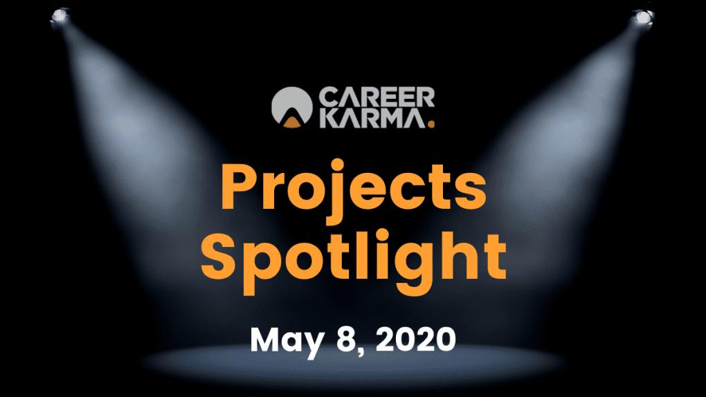 Career Karma Projects Spotlight: May 8th