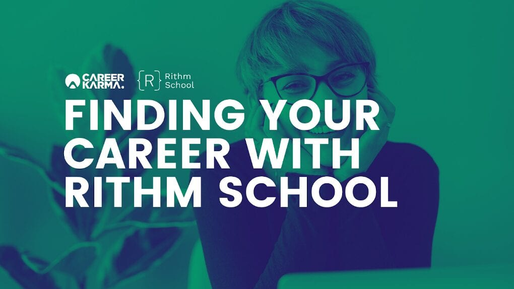 Finding Your Career with Rithm School